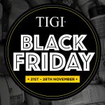 Tigi Black Friday 2016 Offers at Yazz Rawdon, Guiseley and Yeadon